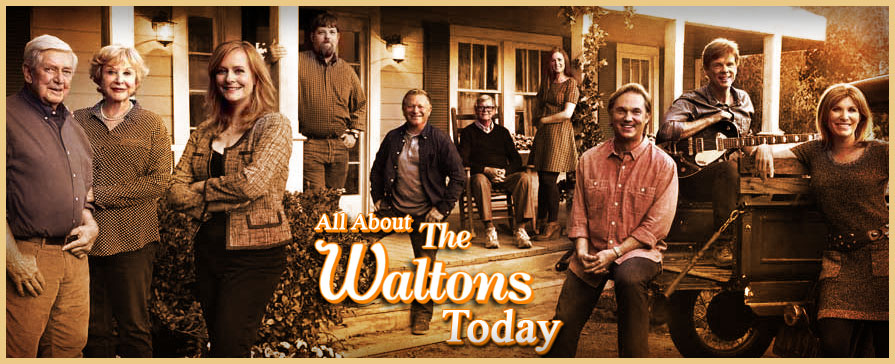 The Waltons Today