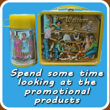 Spend some time looking at the Waltons promotional products and merchandise